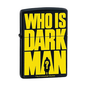 Zippo Lighter - Who is Darkman