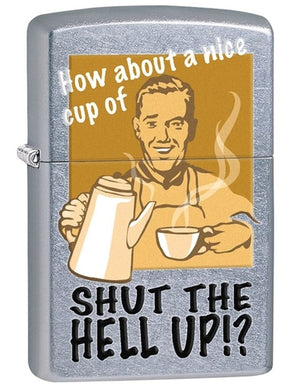 Zippo Lighter - Shut the Hell Up