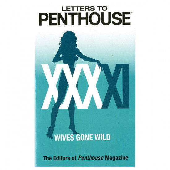 Letters to Penthouse XXXXI: Wives Gone Wild