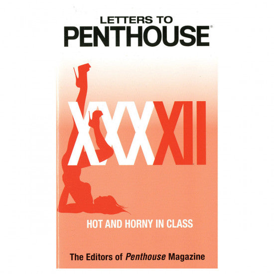 Letters to Penthouse XXXXII: Hot and Horny in Class