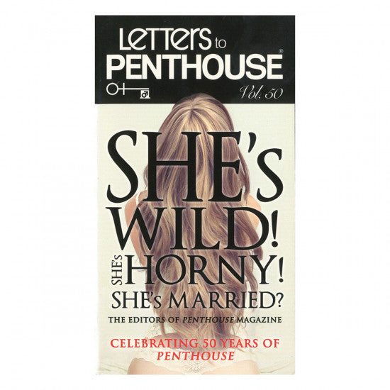 Letters to Penthouse: She's Wild! She's Horny! She's Married?