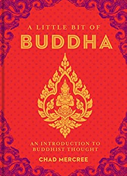 A Little Bit of Buddha: Introduction to Buddhist Thought
