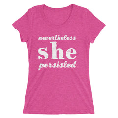 Nevertheless She Persisted Ladies' short sleeve t-shirt