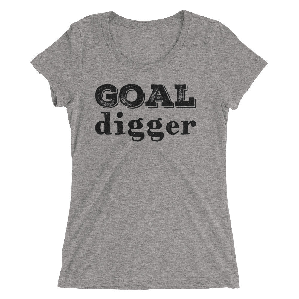 Goal Digger Ladies' short sleeve t-shirt