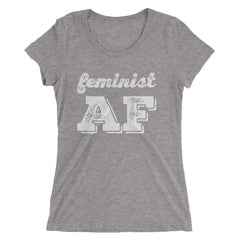 Feminist AF Ladies' short sleeve t-shirt