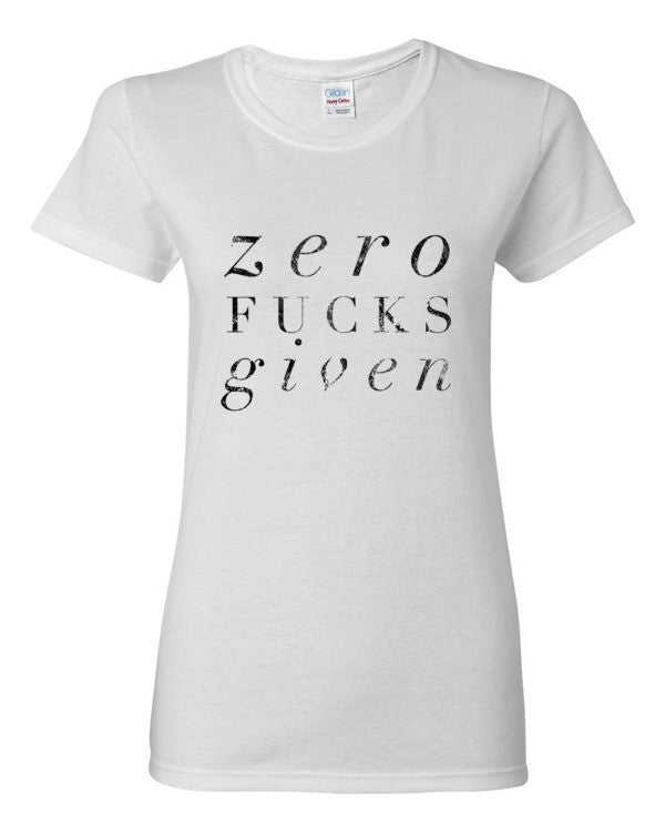 Zero Fucks Given Women's short sleeve t-shirt