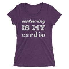 Contouring Is My Cardio Ladies' short sleeve t-shirt
