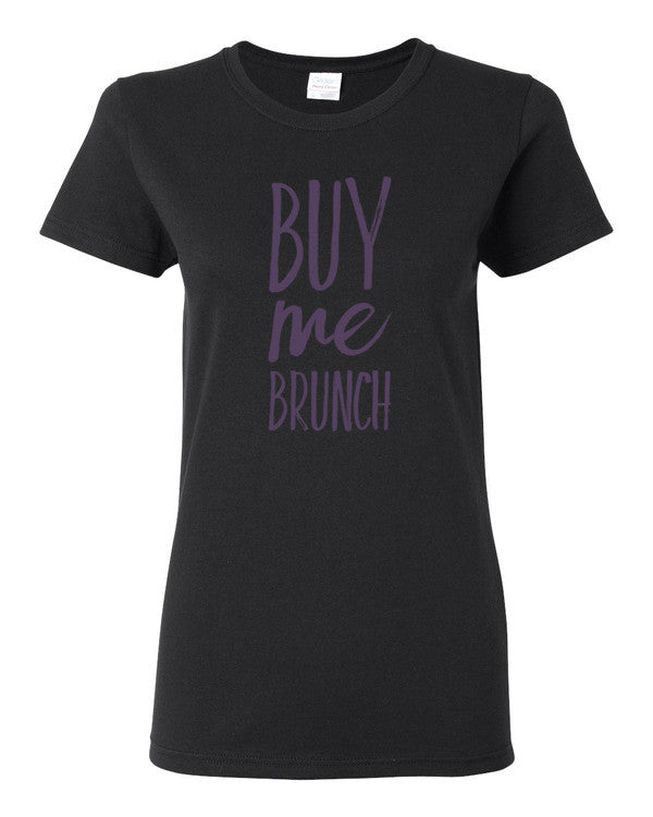 Buy Me Brunch Women's short sleeve t-shirt