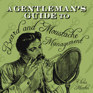 A Gentleman's Guide to Beard and Moustache Management - Jimmy Figg's Bare-knuckle Barber - General