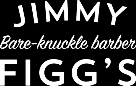 Jimmy Figg's, Bare-knuckle Barber