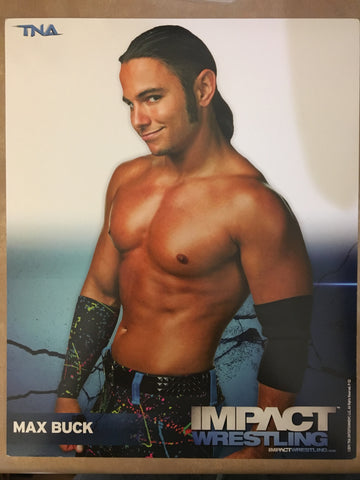 """Max Buck"" Impact Wrestling 8x10 Autographed"