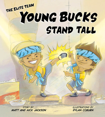 Young Bucks Stand Tall HARDCOVER