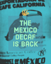 Load image into Gallery viewer, DECAF -  Mexican Mountain Water