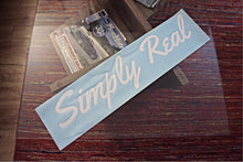 Simply Real Banner 25x6in