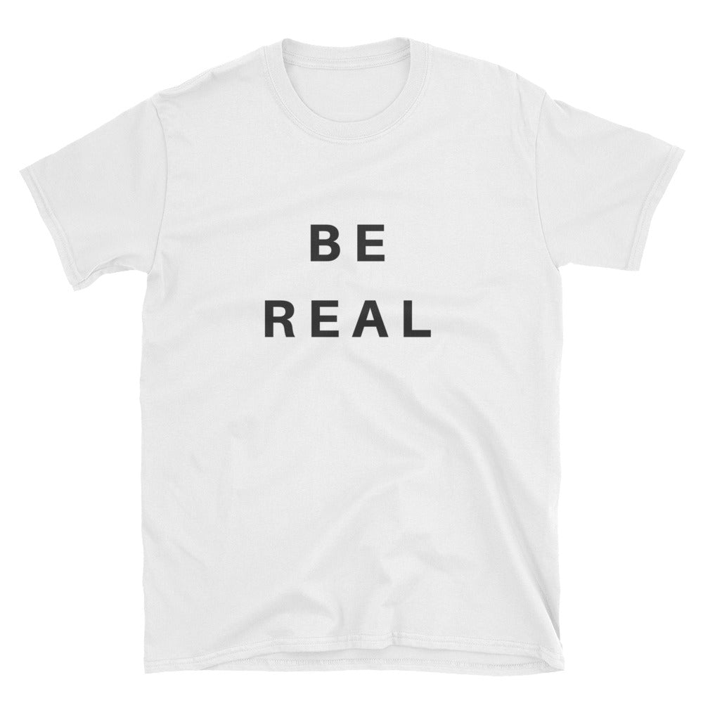 BE REAL T