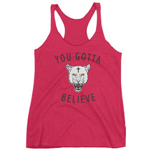 Women's Racerback You Gotta Believe