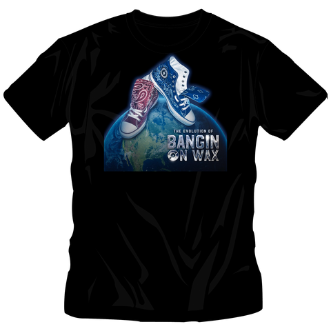 "*Limited Edition ""Evolution of Bangin On Wax"" Chucks Edition - Tee"