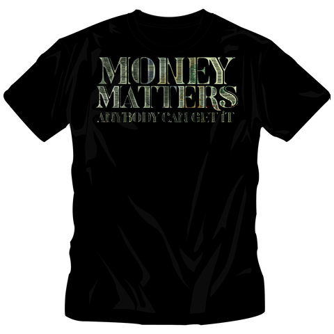 """Money Matters"" All Green Tee"