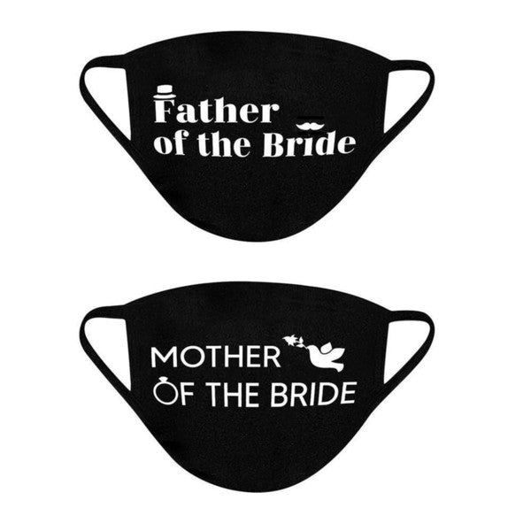 Mother/Father of the Bride Wedding Face Mask