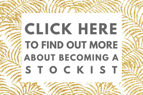 BECOME A STOCKIST TODAY