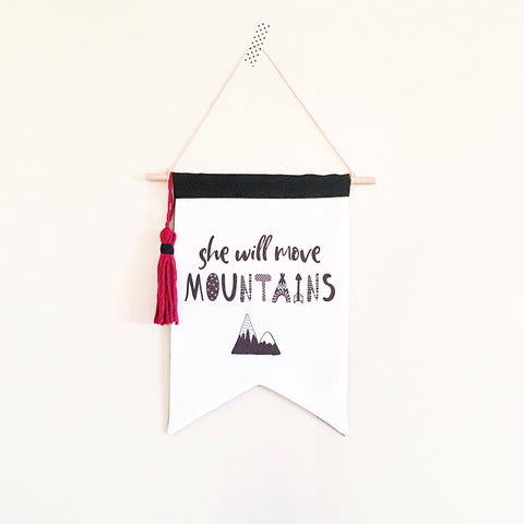 She will move mountains - little girls wall flag - Adventure theme