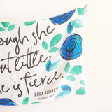 GOTS Certified Organic Muslin Swaddle Wrap - Personalised Options - And Though She Be But Little, She Is Fierce (Blue)