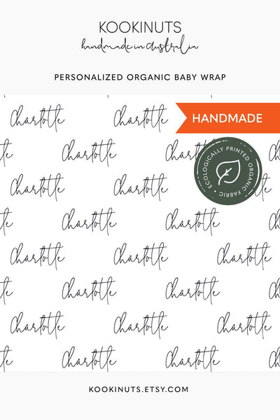 GOTS Certified Organic Muslin Swaddle Wrap - Personalised Options - Monogram Script Typography