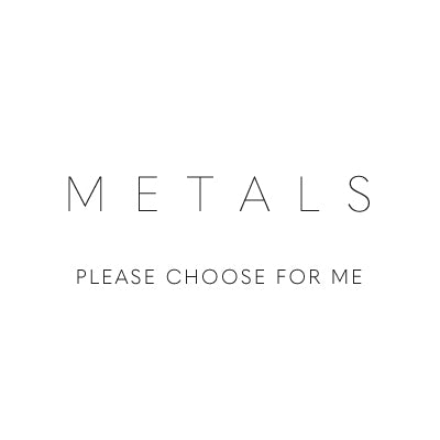 METALS - Have kookinuts choose a selection for you