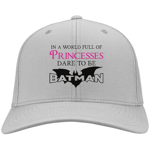 In A World Full Of Princesses Dare To Be Batman Caps