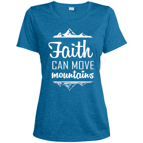 Faith Can Move Mountains Ladies' Heather Dri-Fit Moisture-Wicking T-Shirt