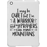 I May Be Quiet But I'm A Warrior Phone Cases