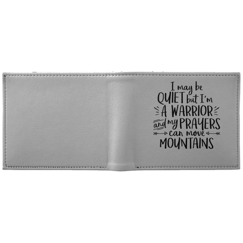 I May Be Quiet But I'm A Warrior Wallet