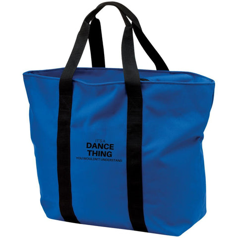 "Custom Bags - ""it's A Dance Thing You Wouldn't Understand"""
