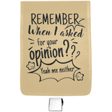 Remember When I Asked For Your Opinion??? Medium Shoulder Bag - Bags - Rebel Style Shop