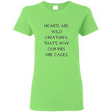 Hearts Are Wild Creatures Ladies' 5.3 oz. T-Shirt - T-Shirts - Rebel Style Shop