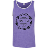 Cast All Your Anxiety On Him 100% Ringspun Cotton Tank Top