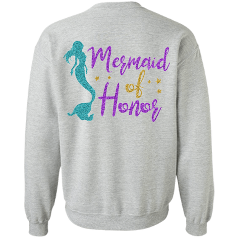 Mermaid Of Honor Crewneck Pullover Sweatshirt 8 oz.