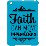 Faith Can Move Mountains iPad Mini Clip Case