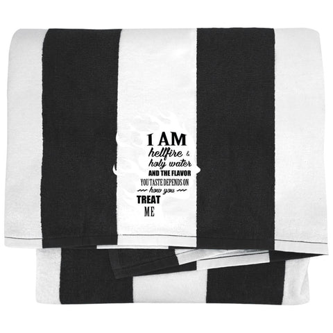 "Inspirational Towels - ""I Am Both Hellfire And Holy Water"""