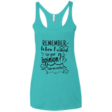 Remember When I Asked For Your Opinion? Ladies' Triblend Racerback Tank - T-Shirts - Rebel Style Shop