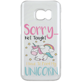 "Sarcastic Phone Cases - ""Sorry... Not Tonight. I Have To Feed My Unicorn"""