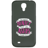 He Makes Beauty Out Of Ashes Phone Cases - Apparel - Rebel Style Shop