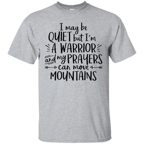I May Be Quiet But I'm A Warrior Men's Shirts
