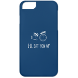 47_white I'll Eat You Up Phone Cases
