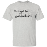 Start Each Day With A Grateful Heart Ultra Cotton T-Shirt - T-Shirts - Rebel Style Shop