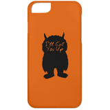 I'll Eat You Up Phone Cases - Apparel - Rebel Style Shop