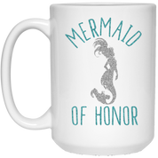 Mermaid Of Honor 15 oz. White Mug - Drinkware - Rebel Style Shop