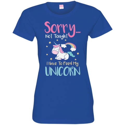Sorry... Not Tonight Ladies' Fine Jersey T-Shirt