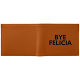 Bye Felicia Wallet - Apparel - Rebel Style Shop