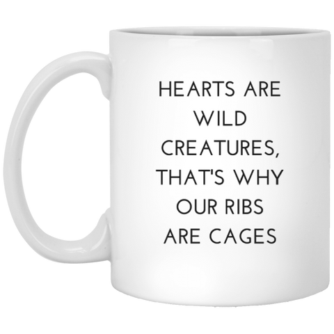 Hearts Are Wild Creatures 11 oz. White Mug - Drinkware - Rebel Style Shop